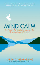 Mind Calm av Sandy C. Newbigging (Heftet)