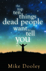 Omslag - The Top Ten Things Dead People Want to Tell You