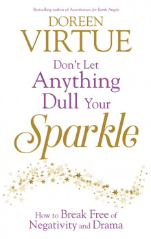Don't Let Anything Dull Your Sparkle av Doreen Virtue (Heftet)