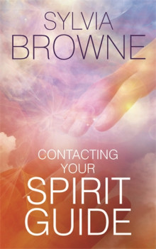 Contacting Your Spirit Guide av Sylvia Browne (Heftet)