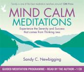 Mind Calm Meditations av Sandy C. Newbigging (Lydbok-CD)