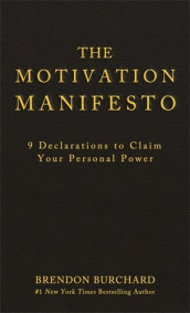 The Motivation Manifesto av Brendon Burchard (Lydbok-CD)