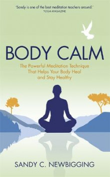 Body Calm av Sandy C. Newbigging (Heftet)