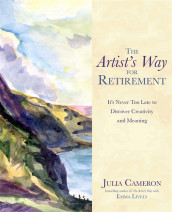 The Artist's Way for Retirement av Julia Cameron og Emma Lively (Heftet)