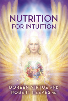 Nutrition for Intuition av Doreen Virtue og Robert Reeves (Heftet)