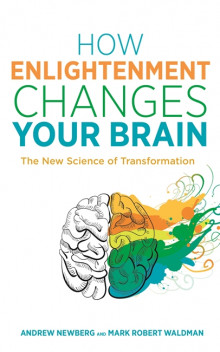 How Enlightenment Changes Your Brain av Mark Robert Waldman og Andrew B. Newberg (Heftet)