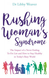 Omslag - Rushing Woman's Syndrome