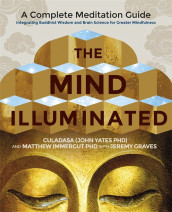 The Mind Illuminated av Culadasa og Matthew Immergut (Heftet)
