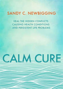 Calm Cure av Sandy C. Newbigging (Heftet)