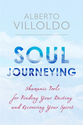 Soul Journeying av Villoldo (Heftet)
