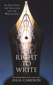 The Right to Write av Julia Cameron (Heftet)