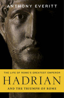 Hadrian and the Triumph of Rome av Anthony Everitt (Heftet)