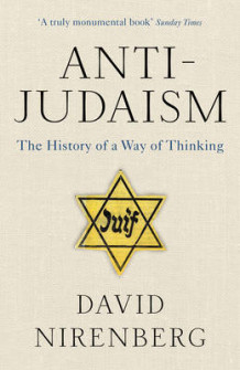 Anti-Judaism av David Nirenberg (Heftet)