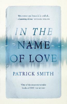 In the Name of Love av Patrick Smith (Heftet)