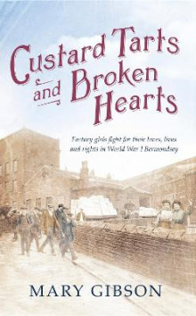 Custard Tarts and Broken Hearts av Mary Gibson (Innbundet)