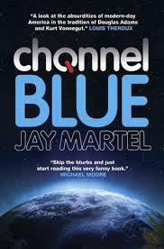 Channel Blue av Jay Martel (Heftet)