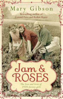 Jam and Roses av Mary Gibson (Innbundet)