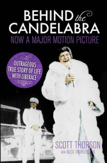 Behind the Candelabra av Scott Thorson (Heftet)