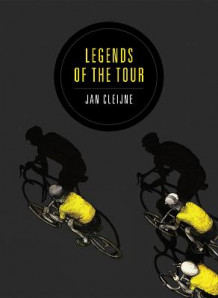 Legends of the Tour av Jan Cleijne (Heftet)