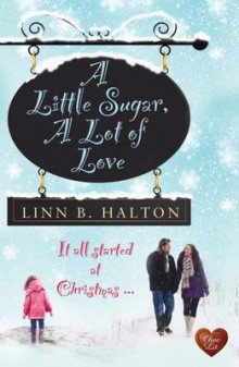 A Little Sugar, a Lot of Love av Linn B. Halton (Heftet)