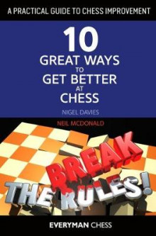 A Practical Guide to Chess Improvement av Nigel Davies og Neil McDonald (Heftet)