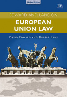 Edward and Lane on European Union Law av Lavieri og Robert Lane (Heftet)