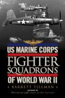 US Marine Corps Fighter Squadrons of World War II av Barrett Tillman (Innbundet)