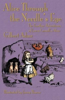 Alice Through the Needle's Eye av Gilbert Adair (Heftet)