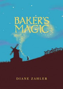 Baker's Magic av Diane Zahler (Heftet)
