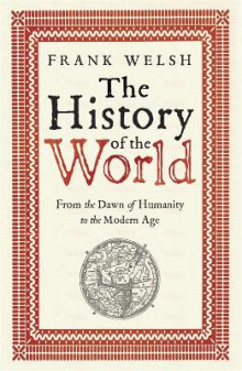 The History of the World av Frank Welsh (Heftet)