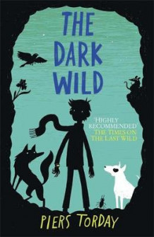 The Last Wild Trilogy: The Dark Wild av Piers Torday (Innbundet)