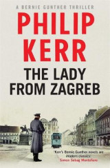 Omslag - The Lady from Zagreb: Bernie Gunther Mystery 10