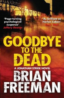Goodbye to the Dead av Brian Freeman (Heftet)