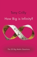 How Big is Infinity? av Tony Crilly (Heftet)