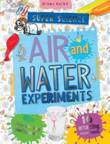 Super Science Air and Water Experiments av Chris Oxlade (Heftet)