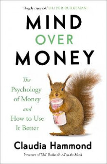 Mind Over Money av Claudia Hammond (Heftet)