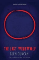 The Last Werewolf (The Last Werewolf 1) av Glen Duncan (Heftet)