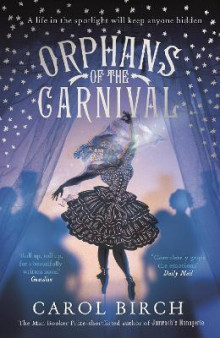 Orphans of the Carnival av Carol Birch (Heftet)