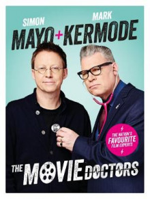 The Movie Doctors av Simon Mayo og Mark Kermode (Innbundet)