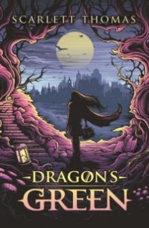 Dragon's green av Scarlett Thomas (Innbundet)
