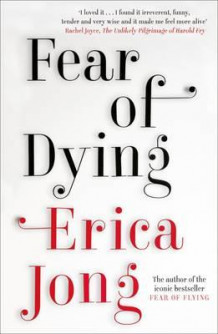 Fear of dying av Erica Jong (Heftet)