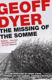 The Missing of the Somme av Geoff Dyer (Heftet)
