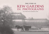 The Story of Kew Gardens av Lynn Parker og Kiri Ross-Jones (Innbundet)