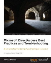 Microsoft DirectAccess Best Practices and Troubleshooting av Jordan Krause (Heftet)