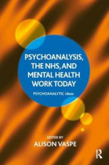 Omslag - Psychoanalysis, the NHS, and Mental Health Work Today