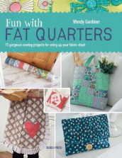 Fun with Fat Quarters av Wendy Gardiner (Heftet)