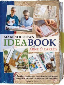 Make Your Own Ideabook with Arne & Carlos av Arne Nerjordet og Carlos Zachrison (Heftet)