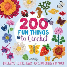 200 Fun Things to Crochet av Lesley Stanfield, Betty Barnden, Jessica Polka og Kristin Nicholas (Heftet)