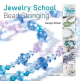 Omslag - Jewelry School: Bead Stringing