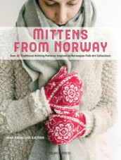 Mittens from Norway av Nina Granlund Sæther (Heftet)